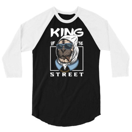 Pug Dog King Of The Street 3/4 Sleeve Shirt Designed By Dhiart