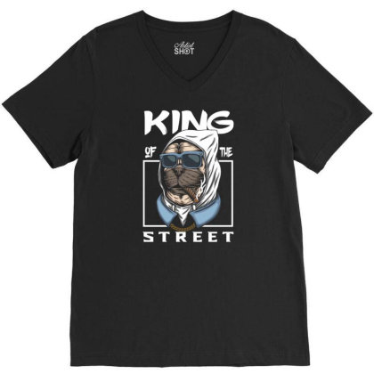 Pug Dog King Of The Street V-neck Tee Designed By Dhiart