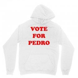 vote for pedro Unisex Hoodie | Artistshot
