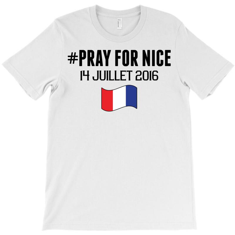 Pray For Nice T-shirt   Artistshot