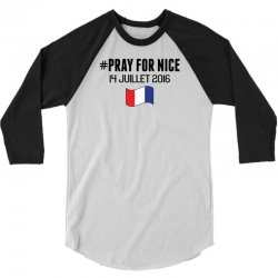 Pray For Nice 3/4 Sleeve Shirt   Artistshot