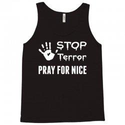 Stop Terror Pray For Nice Tank Top | Artistshot