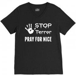 Stop Terror Pray For Nice V-Neck Tee | Artistshot