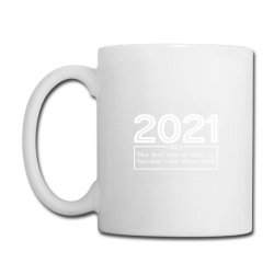 2021 Definition The First Rule Of 2021 Is You Don't Talk About 2020 Coffee Mug Designed By Sweter