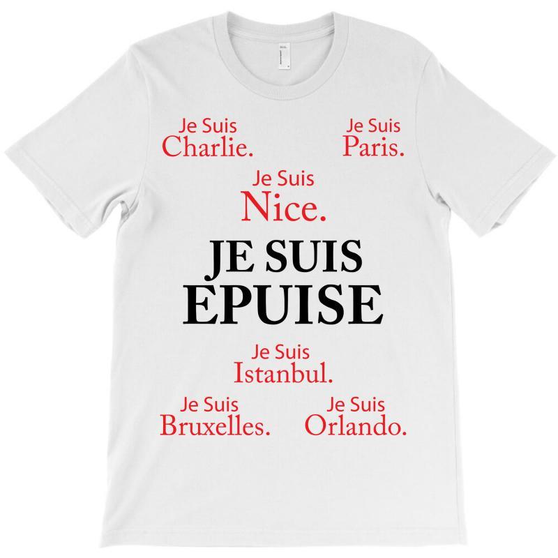 Je Suis Epuise T-shirt | Artistshot