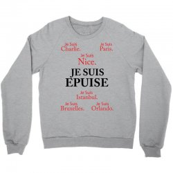 Je Suis Epuise Crewneck Sweatshirt | Artistshot