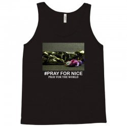 Pray For Nice - Pray For The World Tank Top | Artistshot