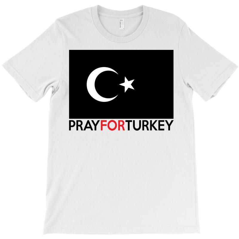 Pray For Turkey T-shirt   Artistshot