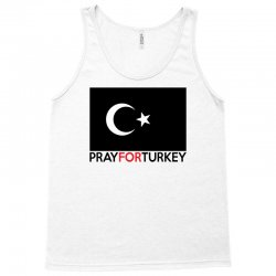 Pray For Turkey Tank Top   Artistshot
