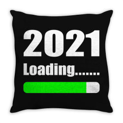 Funny 2021 Loading Throw Pillow Designed By Vnteees