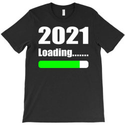 Funny 2021 Loading T-shirt Designed By Vnteees