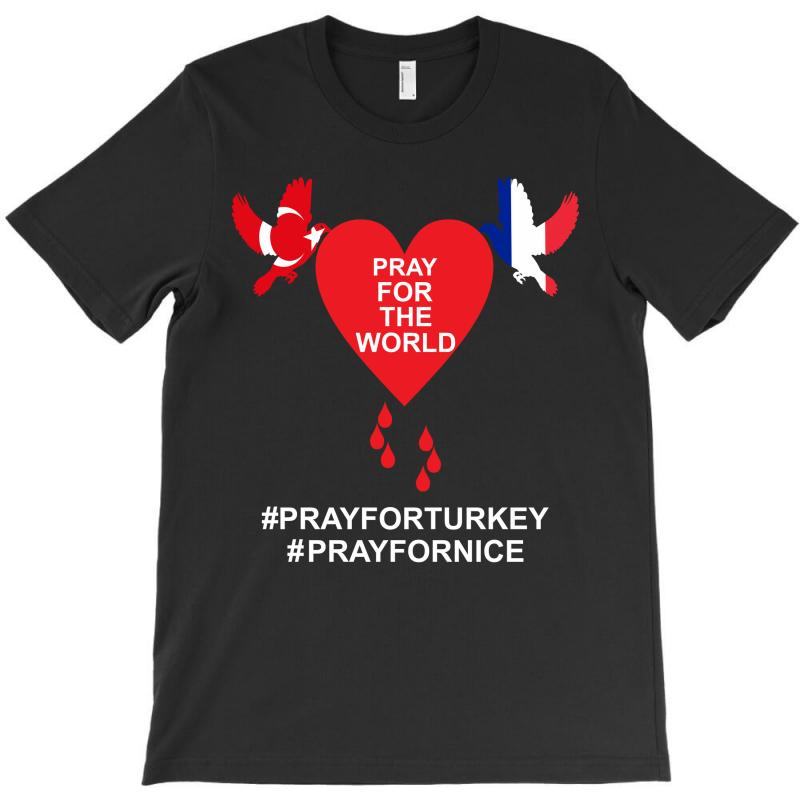Pray For The World - Turkey - Nice T-shirt   Artistshot