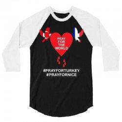 Pray For The World - Turkey - Nice 3/4 Sleeve Shirt   Artistshot