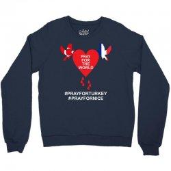 Pray For The World - Turkey - Nice Crewneck Sweatshirt   Artistshot