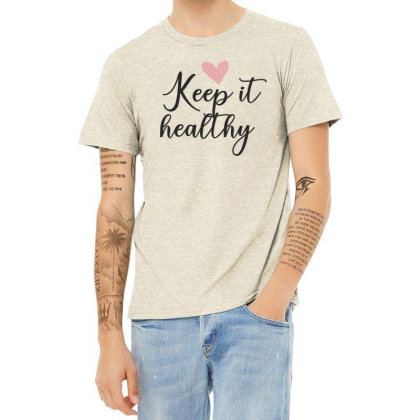 Keep It Healthy Heather T-shirt Designed By Estore