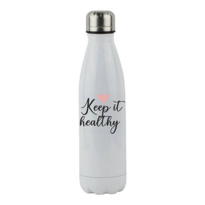 Keep It Healthy Stainless Steel Water Bottle Designed By Estore