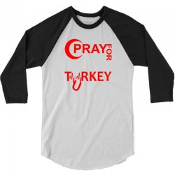 Pray For Turkey 3/4 Sleeve Shirt | Artistshot