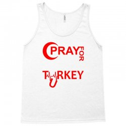 Pray For Turkey Tank Top | Artistshot