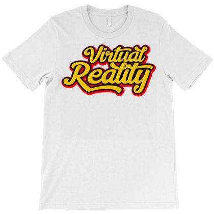 Virtual Realty T-shirt Designed By Dhiart