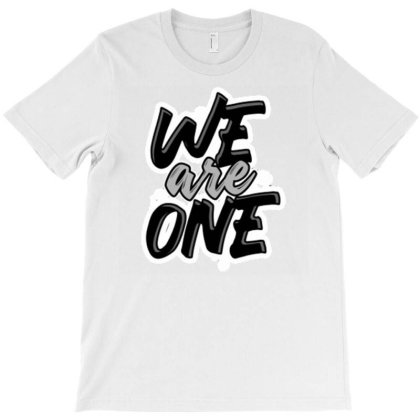 We Are One T-shirt Designed By Dhiart