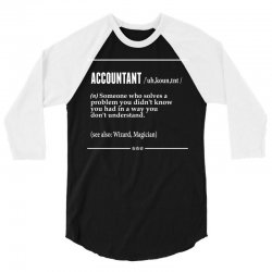 Accountant Noun 3/4 Sleeve Shirt | Artistshot