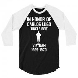 In Honor Of Carlos Lugo Vietnam 3/4 Sleeve Shirt   Artistshot