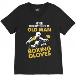 Never Underestimate An Old Man With Boxing Gloves V-Neck Tee | Artistshot