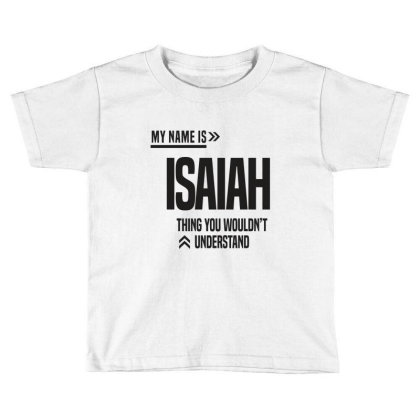 Isaiah Toddler T-shirt Designed By Chris Ceconello