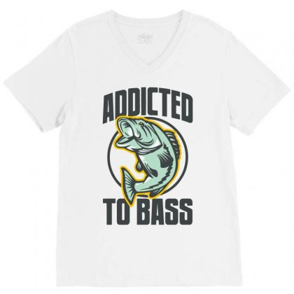 Addicted To Bass Fish Fishing V-neck Tee Designed By Mdk Art