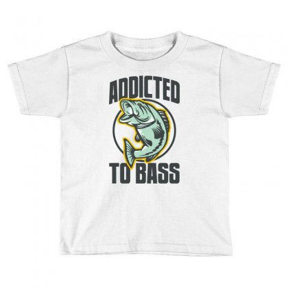 Addicted To Bass Fish Fishing Toddler T-shirt Designed By Mdk Art