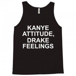 Eco Kanye Attitude Drake Feelings Tank Top | Artistshot