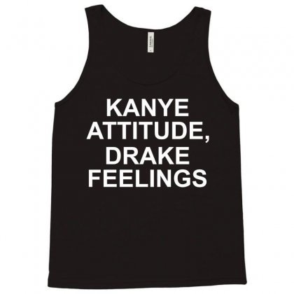 Eco Kanye Attitude Drake Feelings Tank Top Designed By Sabriacar