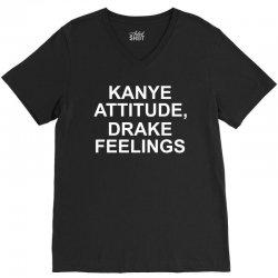 Eco Kanye Attitude Drake Feelings V-Neck Tee | Artistshot