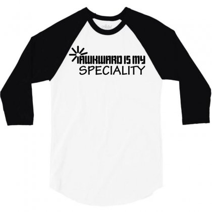 Awkward Is My Speciality 3/4 Sleeve Shirt Designed By Mdk Art