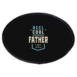 Reel Cool Father   Daddy Gift Oval Patch Designed By Cidolopez