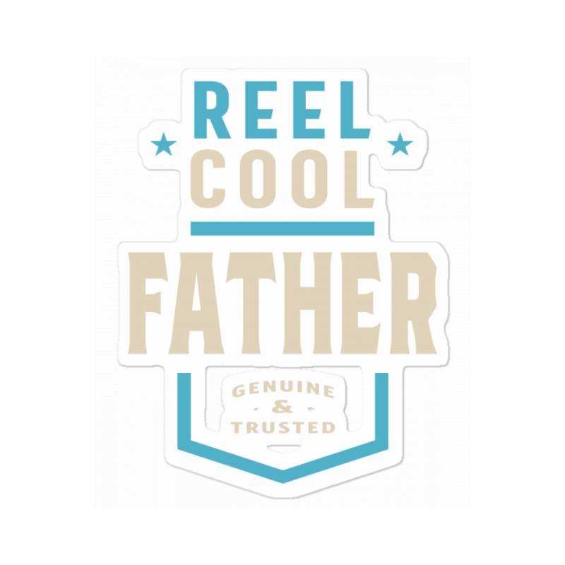 Reel Cool Father | Daddy Gift Sticker | Artistshot