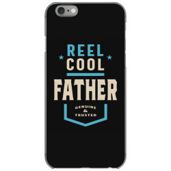 Reel Cool Father | Daddy Gift iPhone 6/6s Case | Artistshot