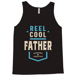 Reel Cool Father | Daddy Gift Tank Top | Artistshot
