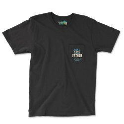 Reel Cool Father   Daddy Gift Pocket T-shirt Designed By Cidolopez