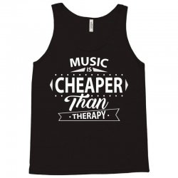 Music Is Cheaper Than Therapy Tank Top   Artistshot