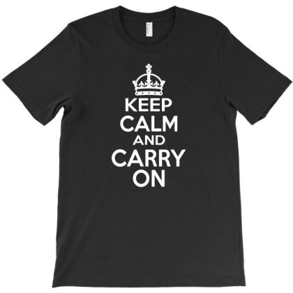 Keep Calm And Carry On T-shirt Designed By Fanshirt