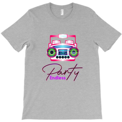 Party Endless T-shirt Designed By Chiks