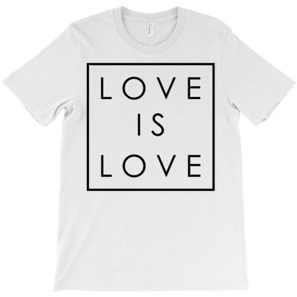Love Is Love T-shirt Designed By Fanshirt