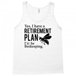 Yes I have a Retirement Plan Tank Top | Artistshot