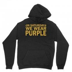 On Saturdays We Wear Purple Unisex Hoodie | Artistshot