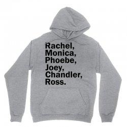 Rachel, Monica, Phoebe, Joey, Chandler,ross. Unisex Hoodie | Artistshot