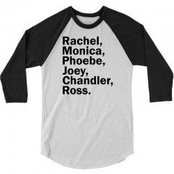 Rachel, Monica, Phoebe, Joey, Chandler,ross. 3/4 Sleeve Shirt | Artistshot