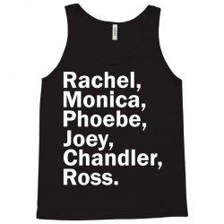Rachel, Monica, Phoebe, Joey, Chandler,ross. Tank Top | Artistshot