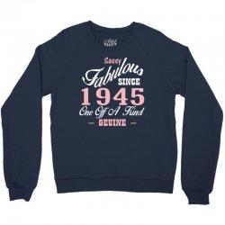 sassy fabulous since 1945 birthday gift Crewneck Sweatshirt | Artistshot