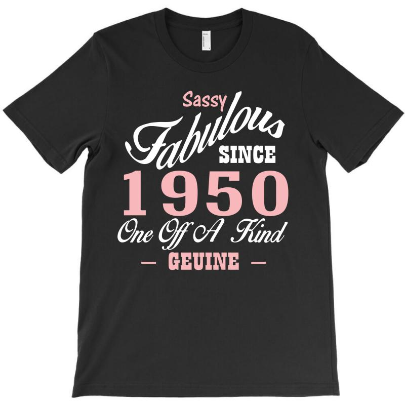 Sassy Fabulous Since 1950 Birthday Gift T-shirt | Artistshot